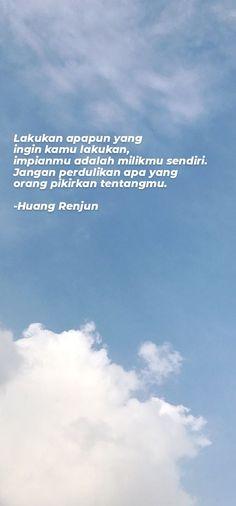 Lyric Quotes, Me Quotes, Qoutes, Lyrics, Nct Dream Members, Huang Renjun, Self Reminder, Galaxy Wallpaper, Wallpaper Quotes