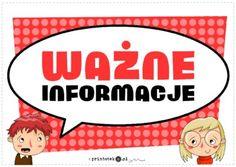 Ważne informacje - tabliczka - Printoteka.pl Kids Learning, Techno, Diy And Crafts, Education, Logos, School, Speech Language Therapy, Bebe, Educational Illustrations