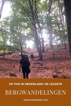 Op zoek naar een leuke bergwandeling in Nederland? In dit artikel deel ik mijn favoriete bergwandelingen in Nederland met je! #bergwandelen #nederland Fitness Blogs, Best Hikes, Ultimate Travel, Outdoor Travel, Netherlands, Travel Guide, My Photos, Hiking, Calm