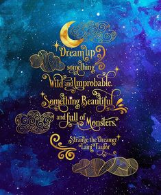 Dreamer Quotes, Favorite Book Quotes, Ya Book Quotes, Something Wild, Moon Quotes, Character Quotes, Strong Women Quotes, Typography Quotes, Book Fandoms