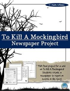 To Kill A Mockingbird Newspaper Assignment - everything you need to start this fun and engaging activity is included! ($)