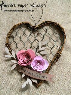 Vintage Draht-Herz mit Rosen / Vintage heart with roses / Homedeko / wedding decoration / Hochzeit / Stampin' Up! / Spiralblume  www.janinaspaperpotpourri.de