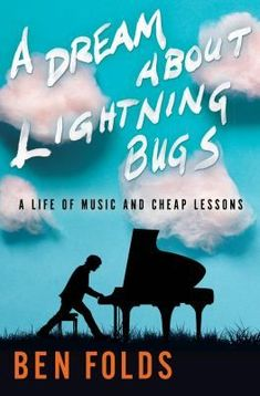 Télécharger ou Lire en Ligne A Dream About Lightning Bugs Livre Gratuit PDF/ePub - Ben Folds, From the genre-defying icon Ben Folds comes a memoir that is as nuanced, witty, and relatable as his cult-classic. Ben Folds, Online Match, Classic Songs, Book Folding, Coming Of Age, Ebook Pdf, Free Books, Reading Online, Lightning