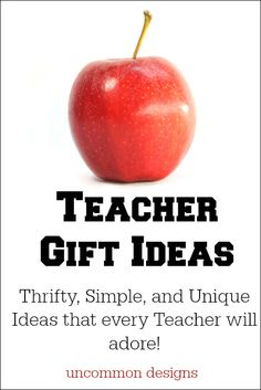 Time for Teacher Gifts! You are going to love these simple, inexpensive & adorable ideas and so will your teachers! http://www.uncommondesignsonline.com/teacher-gifts/ #TeacherGifts #TeacherAppreciation