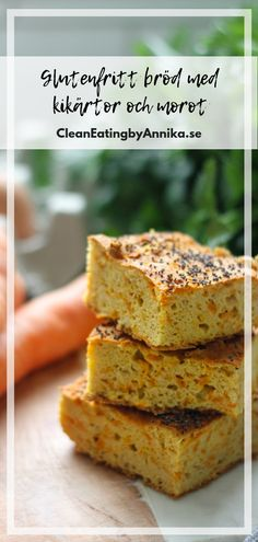 Glutenfritt bröd med kikärtor och morot - Clean Eating by Annika Clean Eating, Tasty Videos, Our Daily Bread, No Bake Desserts, Cornbread, Banana Bread, Meal Prep, Malm, Food And Drink