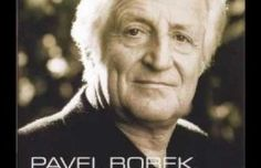 Pavel Bobek – Veď mě dál, cesto má Karel Gott, Concord Music, Music Publishing, Music Artists, Einstein, Youtube, Folk, Czech Republic, Hampers