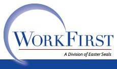 WorkFirst supports individuals with disabilities to get and keep paid employment or to operate their own business. http://www.workfirst.us/