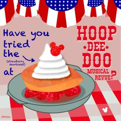 Who thinks that the Strawberry Shortcake at the HOOP-DE-DOO Musical Revue is the best dessert at Walt Disney World?
