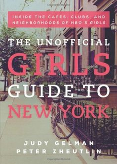 Unofficial Girls' Guide to New York by Gelman, http://www.amazon.co.uk/dp/1939529344/ref=cm_sw_r_pi_dp_0qS3sb1J8Z9M2