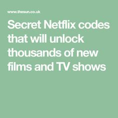 Secret Netflix codes that will unlock thousands of new films and TV shows Go around Netflix's algorithms and access lots of hidden categories and subgenres Netflix Movies To Watch, Netflix Uk, Netflix Codes, Shows On Netflix, Netflix Gift, Tv Hacks, Netflix Hacks, Unlock Netflix, Netflix Categories