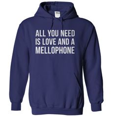 All You Need Is Love and A Mellophone hoodie mellos melli