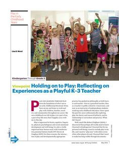 Viewpoint - Holding on to Play: Reflecting on Experiences As a Playful K–3 Teacher