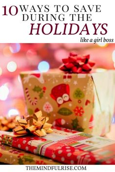 10 Ways To Save During The Holidays- The holidays are a time of giving, spending time with family and friends, and eating delicious food. Remember during this time when you go a Christmas shopping for gifts to go out with a plan, be prepared with a budget, and so your research