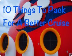 Packing for your Disney Cruise - Great ideas for things to pack to make the most of your cruise