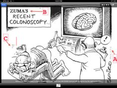 A fake Zapiro cartoon showing Jacob Zuma undergoing a colonoscopy has caused outrage at a time when the president is in the hospital Jacob Zuma, Cartoon Shows, Worlds Of Fun, Best Self, Rage, South Africa, Politics, Jokes, Humor