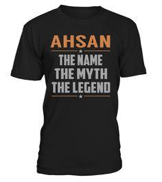 AHSAN - The Name - The Myth - The Legend #Ahsan