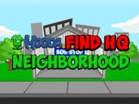 You are a member of a secret club. The headquarters is somewhere in the Neighborhood. Look around and find clues to help you find HQ. Good luck!