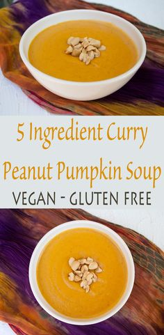 5 Ingredient Curry Peanut Pumpkin Soup (vegan, gluten free) - This comforting soup is perfect for a weeknight meal or a road trip.