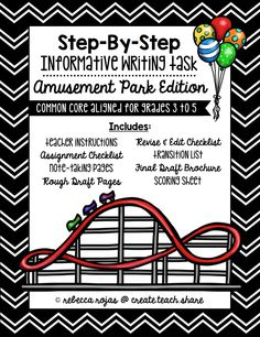 Step-By-Step Informative Writing Tasks: Amusement Park Edition