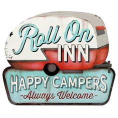 Roll On Inn Happy Camper RV Metal Sign measures 24 x 20 inches. Embossed tin sign has oodles of vintage style. Perfect for your entryway and makes a great gift for your favorite camping enthusiast. #retroplanet #campingsign #metalsigns #camping #welcomesign