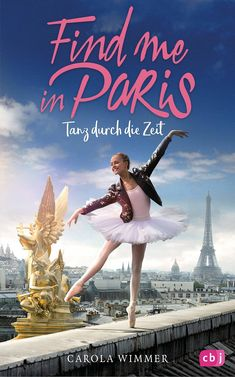 'Find Me in Paris', a time travelling ballet and hip-hop story aimed at girls and boys from six to is being sold as the first children's show to attempt to ape the success of high-end adult series. Disney Channel, Series Juveniles, Paris Movie, Ballet Shows, Ballet Posters, Paris Opera Ballet, Medical Drama, Bbc America, Paris Photography