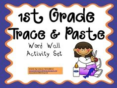 This activity is used throughout the year as you introduce each new word wall word for 1st grade. It's great practice and allows for physical memor...