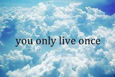 Si vive una volta sola