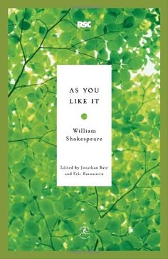 As You Like It (Modern Library Classics) by William Shakespeare, http://www.amazon.com/dp/0812969227/ref=cm_sw_r_pi_dp_WGHvrb0VESNJJ