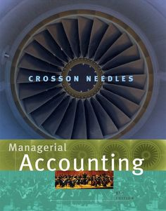 I'm selling Managerial Accounting, 8th Edition by Susan V. Crosson and Belverd E. Needles - $20.00 #onselz