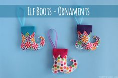 Elf Boots - Felt Christmas Ornaments Tutorial - So EASY to make! A great craft to do as a family!