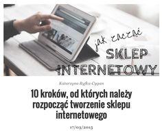 10 prostych kroków, które pokażą jak założyć sklep internetowy! http://bit.ly/sklep-internet