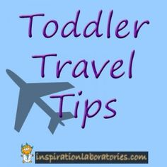Great tips for travelling with a toddler by plane