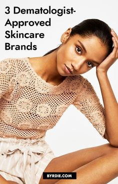 The Only 3 Skincare Brands Worth Buying, According to a Top Dermatologist Beauty Secrets, Beauty Products, Beauty Skin, Hair Beauty, Radiant Skin, Fashion Hair, Glowing Skin, Health Tips, Skincare