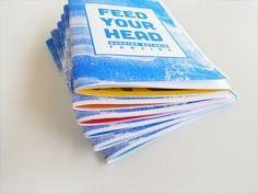 Feed Your Head Fanzine by Emiliano Aranguren, via Behance