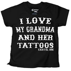 "Kid's ""I Love My Grandma and Her Tattoos"" Tee Shirt by Cartel Ink (Black) #InkedShop #Grandma #tattoos #Love #kid #kids #children #child #clothes"