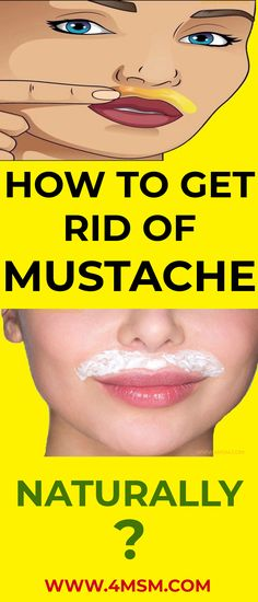 How To Get Rid Of Mustache Naturally? #HAIRREMOVAL #MUSTACHEREMOVAL #GETRIDOFMUSTACHE #WOMENHAIRREMOVAL #MUSTACHE #HEALTHTIPS #4MSM Mustache Removal, How To Get Rid, How To Remove, Female Facial Hair, Upper Lip Hair, Girl Advice, Clear Skin Tips, What To Use, Latest Gadgets
