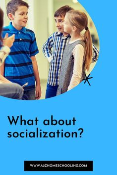 What about socialization? What Is Homeschooling, Homeschool Blogs, Fact And Opinion, This Or That Questions