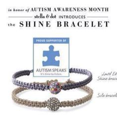 The Shine bracelet is now available! 20% of the proceeds will be donated to Autism Speaks Canada during the month of April!    Shop: http://www.stelladot.com/style/trunkshow/cb51c9d6-79e8-11e1-ad30-005056b55330
