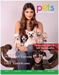 Pets World Magazine # 12  Edición No. 12 Septiembre-Octubre 2016 Amanda Díaz & Su Manada Raza de perro Perro del Faraón y Raza de gato Curl Americano