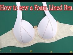 Sewing Tutorial : How to sew a Foam Lined Bra - YouTube