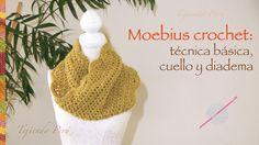Crochet moebius: técnica básica y, además, cuello o bufanda corta infi...