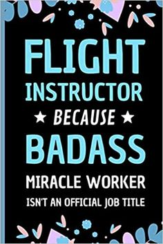 Flight Instructor Because Badass Miracle Worker Isn't An Official Job Title: Funny Notebook Gift for A Flight Instructor - Adorable Journal Present for Men: Press, Sweetish Taste: 9798558383232: Amazon.com: Books Book Club Books, New Books, Transportation Jobs, Presents For Men, Job Title, Kindle App, Work Hard, Badass, This Book
