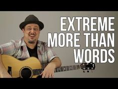 """How to Play """"More Than Words"""" by Extreme Part 1 - Guitar Lesson - Tutorial - YouTube"""