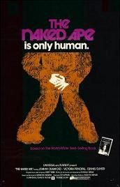The Naked Ape (1973) $19.99; Produced by Playboy publisher Hugh Hefner, the film explores human evolution and is both an anthropological epic and a satire on the human condition. Stars Johnny Crawford and Victoria Principal. This film has a slight tracking problem that appears at the top of the picture, but is the only known print currently in existence and the best available anywhere.