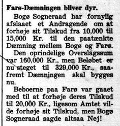 Fra behandlingen i 1943 af sagen om en dæmning mellem Farø og Bogø. Næstved Tidende, 20. marts 1943. Der kommer flere oplysninger om denne sag, som jeg har fremtaget i Rigsarkivet.