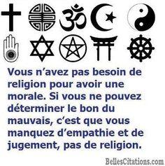 """Résultat de recherche d'images pour """"Vous n'avez pas besoin de religion pour avoir une attitude morale"""""""