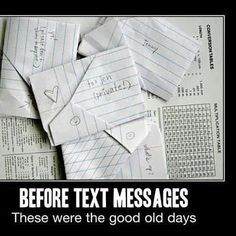 Text messages - 80's and 90's style - the folding technique was very important!