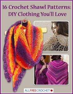Check out our 16 Crochet Shawl Patterns eBook for DIY Clothing You'll Love