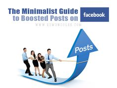 The Minimalist Guide to Boosted Posts on #Facebook