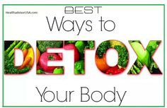 Detox the best choice for you get healty and perpect body